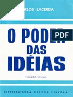 Carlos Lacerda - O Poder Das Idéias