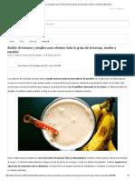 ¡Batido de Banana y Jengibre Para Eliminar Toda La Grasa de La Barriga, Muslos y Espalda!