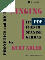 K. Adler - Phonetics and Diction in Singing (1967, University of Minnesota Press)