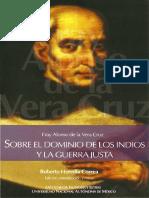 Fray Alonso de La Vera Cruz - Sobre El Dominio de Los Indios y La Guerra Justa