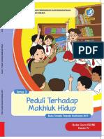 Buku Guru - Tema 3 - Peduli Terhadap Mahluk Hidup - Kelas IV