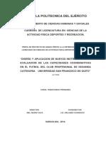 Diego Coral - Diseño y Aplicación de Nuevos Instrumentos de Evaluacion de Las Capacidades Coordinativas en El Fútbol Del Club Prof. de 2da Categoría Univ. San Francisco de Quito