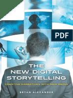 Bryan Alexander-The New Digital Storytelling_ Creating Narratives with New Media-Praeger (2011).pdf