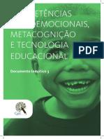 Competências Socioemocionais, metacognição e tecnologia educacional