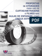 Propostas de Atividades Para Uso de Curtas Metragens e Filmes Nas Aulas de Espanhol