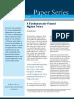 A Fundamentally Flawed Afghan Policy