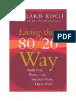 Living the 80-20 Way by Richard Koch
