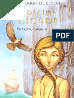 Patrick Carman - As Terras de Elyon III - A DÚcima Cidade