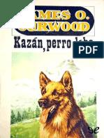 Kazan Perro Lobo Curwood James Oliver