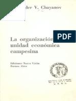 Chayanov La Organizacion de La Unidad Economica Campesina