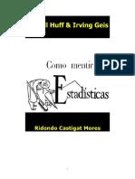 Como mentir con estadisticas. Huff & Geis.pdf