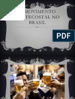 O movimento pentecostal no Brasil.pptx