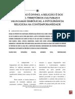 CORRÊA, Aureanice - O Sagrado é Divino, A Religião é Dos Homens; Territórios Culturais e Fronteiras Simbólicas, A Intolerância Religiosa Na Contemporaneidade