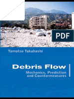 Debris Flow Mechanics, Prediction and Countermeasures, Tamotsu Takahashi, 2007-JC