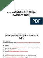 Pemasangan Ogt (Oral Gastrict Tube)