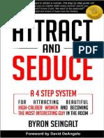 Attract and Seduce_  Byron Seingalt