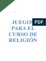 Juegos Para El Curso de Religión