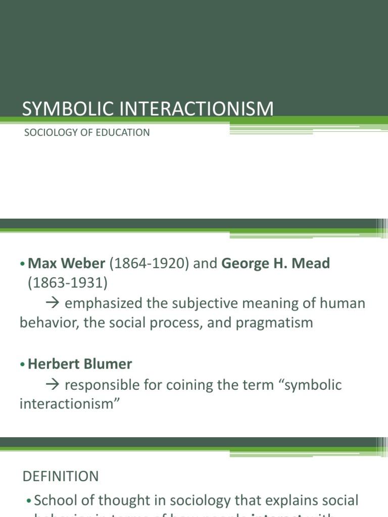 Symbolic Interactionism Report Behavior Modification