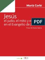 Marià Corbí - Jesús el judío, el mito y el sabio en el Evangelio de Juan. Una lectura laica.pdf