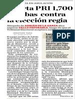27-07-18 Aporta PRI 1,700  pruebas  contra  la elección regia
