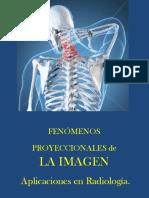 Fenómenos Proyeccionales en la  Imagen Radiográfica