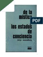 Waxemberg, Jorge - De la Mística y los Estados de Conciencia.pdf