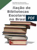 Bibliotecas Escolares No Brasil Web