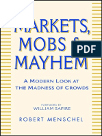 Markets, Mobs & Mayhem; A Modern Look At the Madness of Crowds - Menschel [2002].pdf