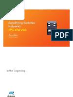 simplifyingnetworksusingvpcandvss-160329194358