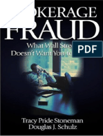 Brokerage Fraud; What Wall Street Doesn't Want You to Know - Stoneman & Schulz [2002].pdf