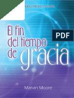 311854043 El Fin Del Tiempo de Gracia Mervin Moore PDF