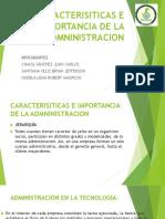 Caracterisiticas e Importancia de La Admninistracion