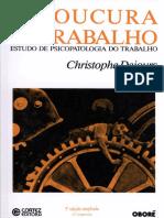 a loucura do trabalho  estudo de psicopatologia do trabalho.pdf
