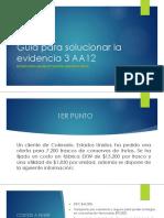 Guía Para Solucionar La Evidencia 3 AA12