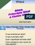 alma-principio-vital-fluido-vital.ppt