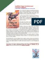 Héroes Por Casualidad. Saga