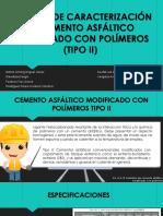 ENSAYOS DE CARACTERIZACIÓN DE CEMENTO ASFÁLTICO MODIFICADO CON-2