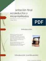 Presentación Final Acueductos y Alcantarillados