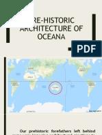 Pre-historic Architecture of Oceana