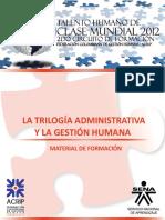 La Trilogia Adminsitrativa y La Gestion Humana Alain Chanlat