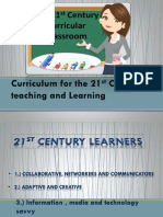 Curriculum for the 21st Century Teaching and Learning