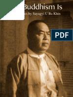 849. What Buddhism is - Sayagyi U Ba Khin