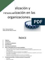Socialización y resocialización en las organizaciones GRUPO B Grado(1).ppt