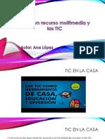 Recurso Multimedia y las TIC