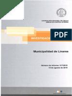 INFORME INVESTIGACION ESPECIAL 317-16 MUNICIPALIDAD DE LINARES SOBRE PRESUNTAS IRREGULARIDADES RELACIONADAS CON PROCESOS LICITATORIOS Y COMISIONES DE SERVICIO DE FUNCIONARIOS Y CONCEJALES - AGOSTO 2016.pdf