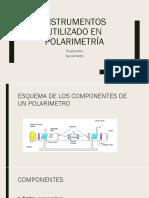 Instrumentos Utilizado en Polarimetría