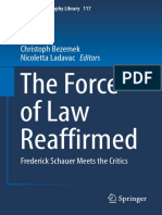 BEZEMEK, Christoph - The Force of Law Reaffirmed ~ Frederick Schauer Meets the Critics.pdf