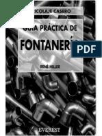 - Guia Practica De Fontaneria - Bricolaje Casero, Soldadura Cobre, Plomo, Griferia (R.Hiller - Everest, 1994).pdf
