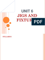 Unit 6 Jigs and Fixtures