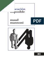 Maud Mannoni - La educación imposible.pdf